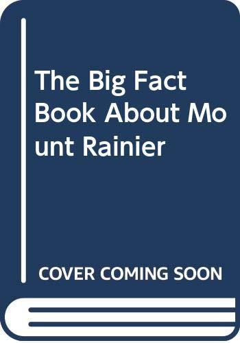 9788804050704: The Big Fact Book About Mount Rainier