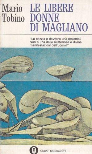 9788804067092: Le Libere Donne DI Magliano (Italian Edition)