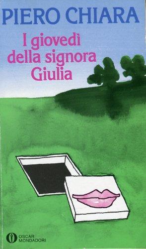 9788804088165: I Giovedi Della Signora Giulia (Italian Edition)