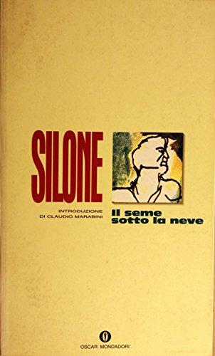 9788804127314: Il Seme Sotto La Neve (Italian Edition)