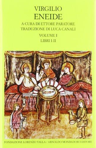 Eneide. Testo originale a fronte: 1: Virgilio Marone, Publio