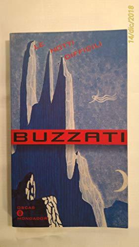 Le Notti Difficili (Oscar Scrittori Del Novecento): Buzzati, Dino; Porzio,