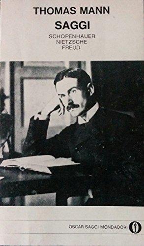 Saggi (Schopenhauer, Nietzsche, Freud): Mann Thomas