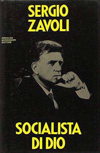 Socialista di Dio.: Sergio Zavoli