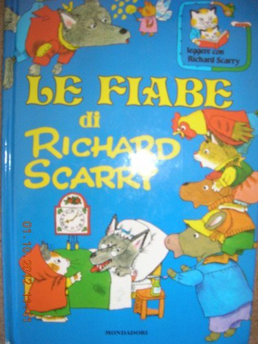 Le Fiabe di Richard Scarry (Fairy Tales of Richard Scarry - Italian version): Richard Scarry