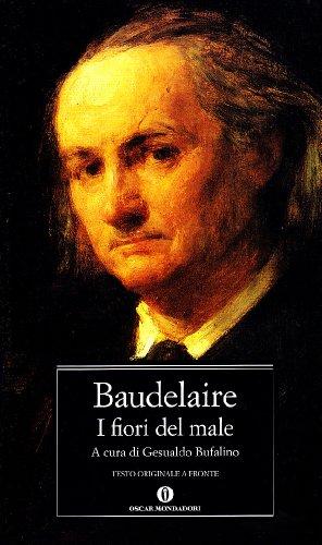 I fiori del male. Testo francese a fronte (Oscar classici) - Baudelaire, Charles