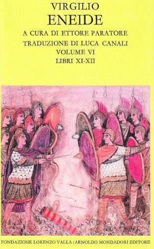 Eneide. Vol.VI: Libri XI-XII.: Virgilio.