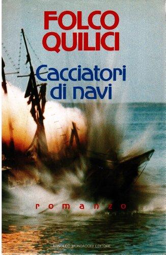 9788804248637: Cacciatori di navi (Omnibus italiani)