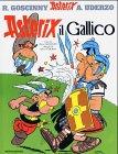 Asterix il gallico (Astérix Italien) - Goscinny, Rene, Albert Uderzo und M. Marchesi