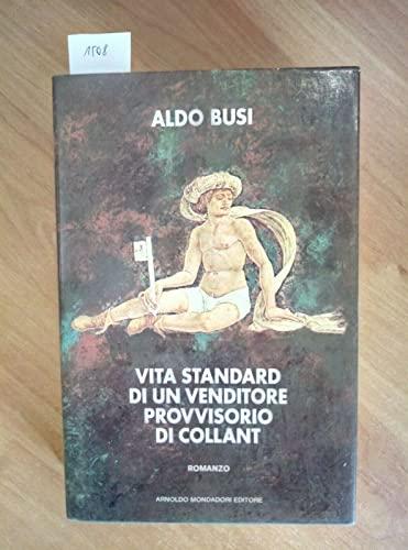 9788804270782: Vita standard di un venditore provvisorio di collant (Scrittori italiani)