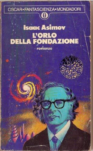 9788804271086: L'Orlo Della Fondazione (Italian Edition)