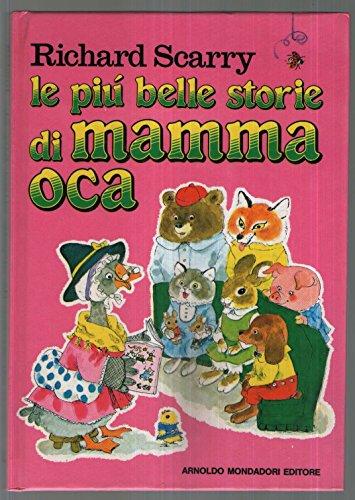 Le più belle storie di Mamma Oca: Scarry, Richard