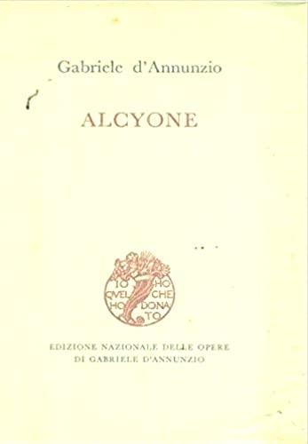 9788804294047: Alcyone (Edizione nazionale delle opere di Gabriele D'Annunzio) (Italian Edition)