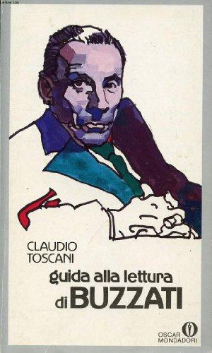 Guida alla lettura di Buzzati (Oscar manuali) (Italian Edition): Toscani, Claudio