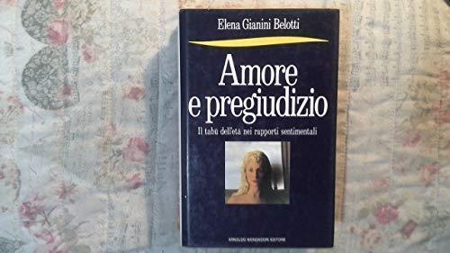 9788804298465: Amore e pregiudizio: Il tabu dell'eta nei rapporti sentimentali (Frecce) (Italian Edition)