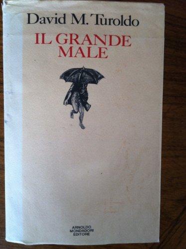 9788804300199: Il grande male: Poesie (Collezione Saggi e testi) (Italian Edition)