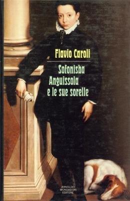 9788804300892: Sofonisba Anguissola e le sue sorelle (Italian Edition)