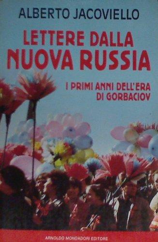 Lettere dalla nuova Russia. I primi anni