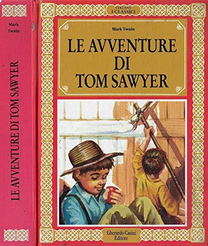 9788804305309: Le avventure di Tom Sawyer