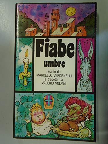 9788804307716: Fiabe umbre (Fiabe regionali italiane) (Italian Edition)