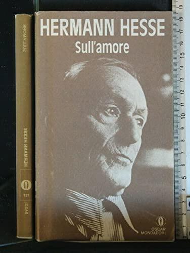 Sull'amore (Oscar saggi): Hermann Hesse
