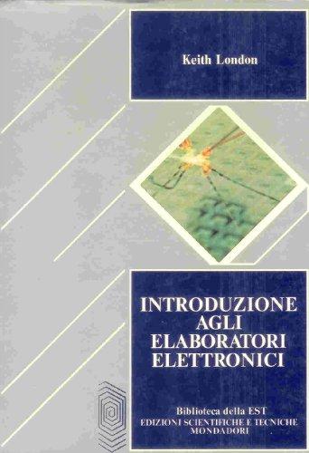 9788804312727: Introduzione agli elaboratori elettronici