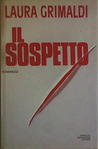 Il sospetto (Omnibus) (Italian Edition): Grimaldi, Laura