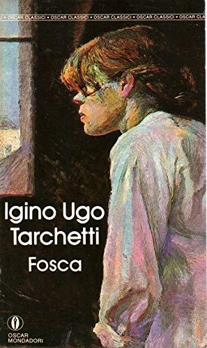 9788804316879: Fosca: Fosca (Italian Edition)