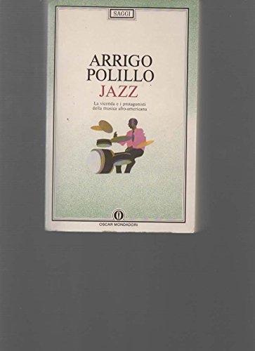 9788804316978: Jazz. La vicenda e i protagonisti della musica afro-americana