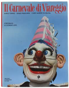 Il Carnevale di Viareggio (Italian Edition)