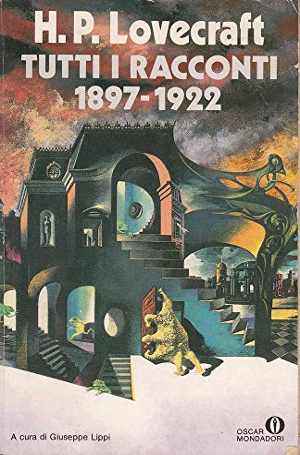 Tutti I Racconti 1897 - 1922: Lovecraft, H. P.