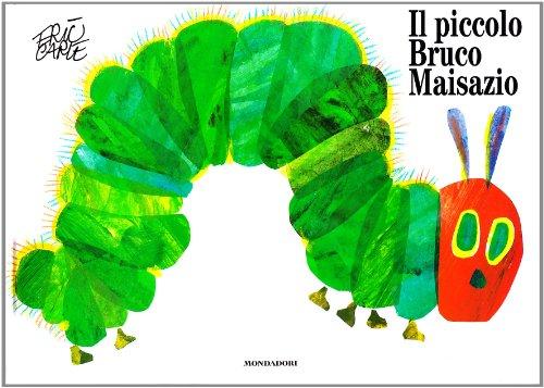 9788804323327: Il piccolo bruco Maisazio. Ediz. illustrata