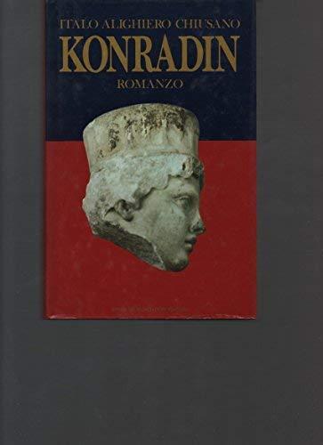 9788804333234: Konradin: Romanzo (Scrittori italiani) (Italian Edition)