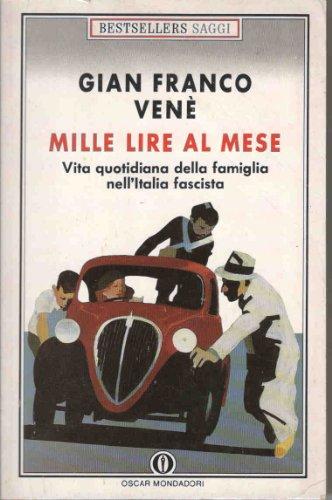 Mille Lire Al Mese: Mille Lire Al Mese (Italian Edition): Vene