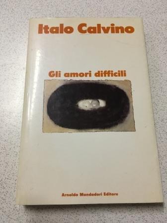 9788804335122: Gli Amori Difficili (Italian Edition)