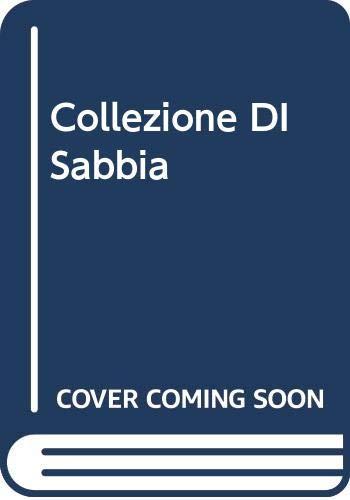9788804335146: Collezione DI Sabbia (Italian Edition)