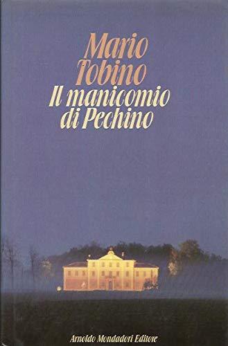 Il manicomio di Pechino (Varia di letteratura): Tobino, Mario:
