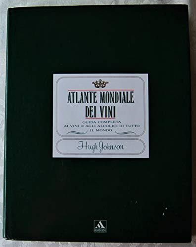 9788804336419: Atlante mondiale dei vini (Illustrati. Gastronomia)