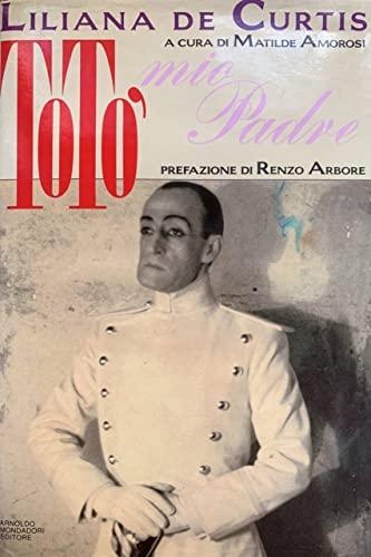 9788804336808: Totò mio padre (Ingrandimenti) (Italian Edition)
