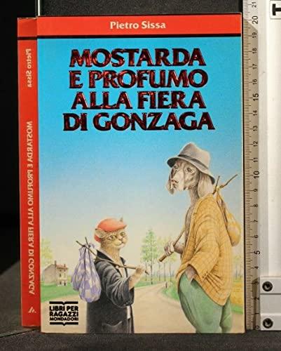 9788804338574: Mostarda e Profumo alla fiera di Gonzaga