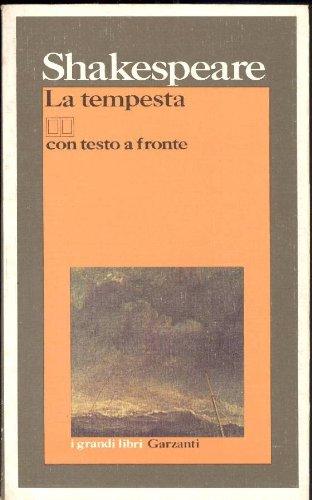 La Tempesta (Bilingual Edition: English/Italian): William Shakespeare