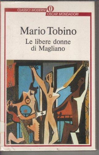 Le libere donne di Magliano (Oscar classici: Mario Tobino