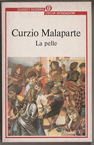 9788804342861: La Pelle (Oscar classici moderni) (Italian Edition)