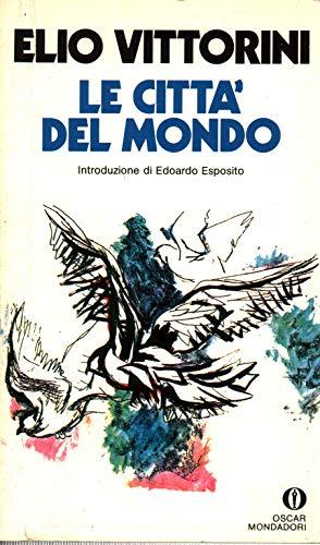9788804343332: Le Citta Del Mondo (Italian Edition)