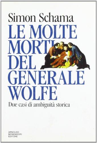 9788804345930: Molte Morti Del Generale Wolfe. Due