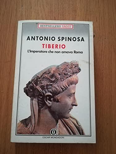 9788804351580: Tiberio: Limperatore che non amava Roma (Oscar bestsellers saggi)