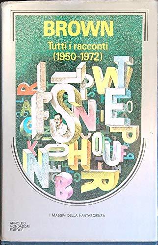 9788804355106: Tutti i racconti (1950-1972)