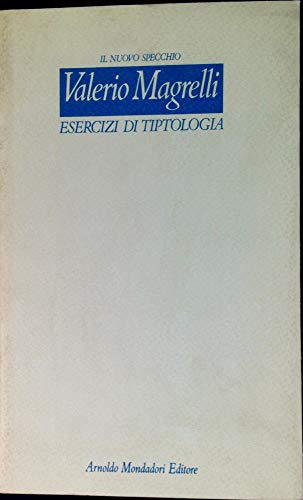 9788804355847: Esercizi Di Tiptologia