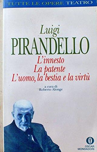 Einaudi: L'Innesto/La Patente Etc: Pirandello, L.