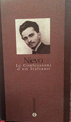 9788804356806: Le Confessioni d'UN Italiano (Italian Edition)